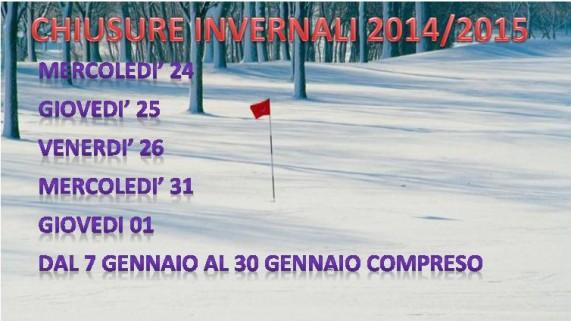CHIUSURA INVERNALE 2014